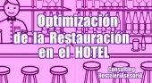 La necesidad de optimización del servicio de cafetería y restaurante de un hotel
