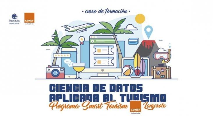 Los Centros y el CUNEF organizan el programa Smart Tourism CUNEF Lanzarote