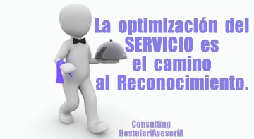 La optimización del servicio es el camino al reconocimiento