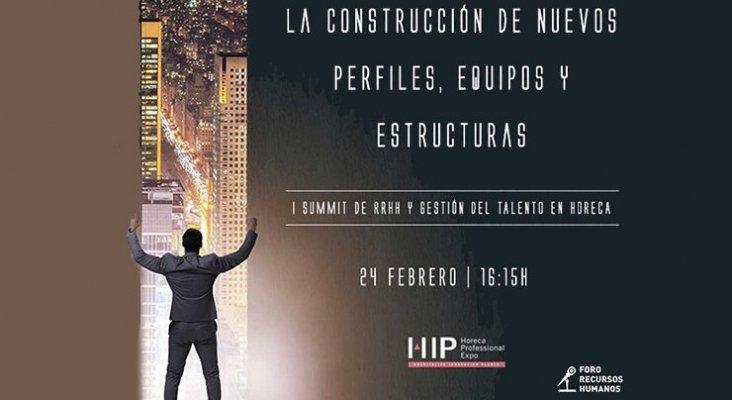 I Summit de Recursos Humanos y Gestión del Talento en Hostelería