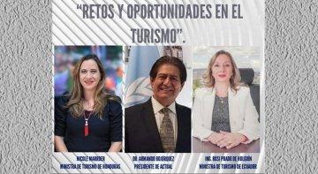 ACTUAL celebra el webminario 'Retos y Oportunidades en el Turismo' Foto: Nicole Marrder, Ministra de Turismo de Honduras, Armando Bojorquez, presidente de ACTUAL y Rosi Prado Holguín, ministra de turismo de Ecuador