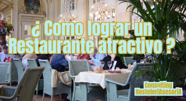 ¿Cómo lograr un restaurante atractivo?