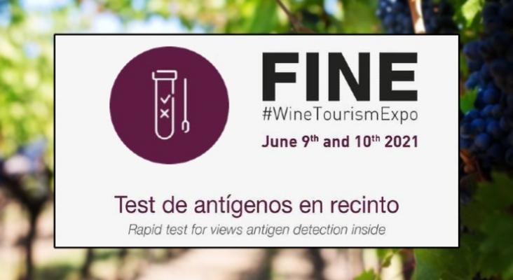 La Feria Internacional de Enoturismo (FINE) realizará test Covid a todos los asistentes
